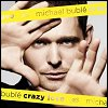 Michael Buble - 'Crazy Love'