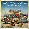 Kenny Chesney - 'The Big Revival'