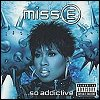 Missy Elliott - Miss E... So Addictive