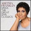 Aretha Franklin - 'Aretha Franklin Sings The Great Diva Classics'