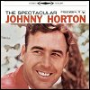 Johnny Horton - 'The Spectacular Johnny Horton'
