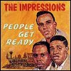 The Impressions - 'People Get Ready'