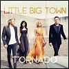 Little Big Town - 'Tornado'