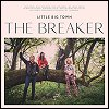 Little Big Town - 'The Breaker'