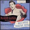 Mario Lanza - 'Because You're Mine'