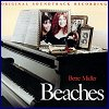Bette Midler - Beaches soundtrack