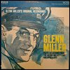 Glenn Miller - 'Plays Selections From The Glenn Miller Story'