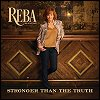 Reba McEntire - 'Stronger Than The Truth'
