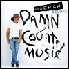 Tim McGraw - 'Damn Country Music'