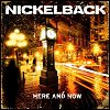 Nickelback - 'Here & Now'