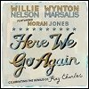 "Willie Nelson, Wynton Marsalis & Norah Jones - ""Here We Go Again'"