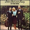 Peter, Paul & Mary - 'In The Wind'