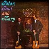 Peter, Paul & Mary - 'Peter, Paul And Mary'