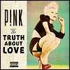 Pink - 'The Truth About Love'
