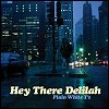 "Plain White T's - ""Hey There Delilah"" (Single) from the 'Hey There Delihah' EP"