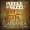 Puddle Of Mudd - 'Welcome To Galvania'