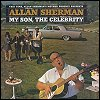 Allan Sherman - 'My Son, The Celebrity'