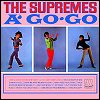 The Supremes - 'The Supremes A' Go-Go'