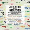 War Child Presents Heroes compilation